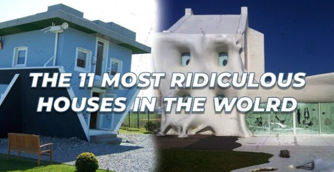 The 11 Most Ridiculous Houses In The World
